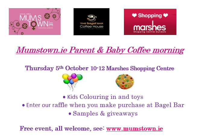 Mumstown.ie Parent & Baby Coffee Morning