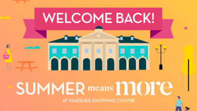Welcome Back to Marshes Shopping Centre!